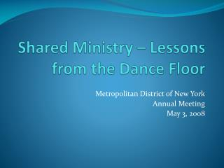 Shared Ministry – Lessons from the Dance Floor