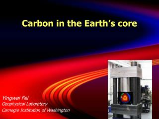 Carbon in the Earth's core