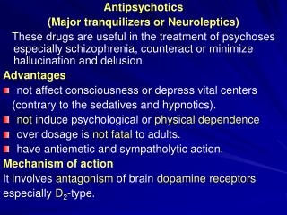 Antipsychotics  (Major tranquilizers or Neuroleptics)