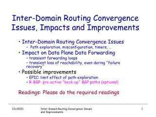 Inter-Domain Routing Convergence Issues, Impacts and Improvements