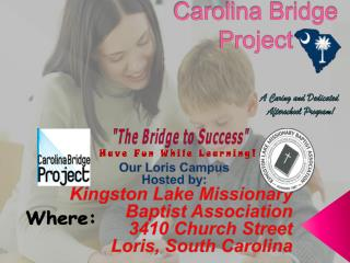 Carolina Bridge Project