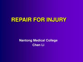 REPAIR FOR INJURY