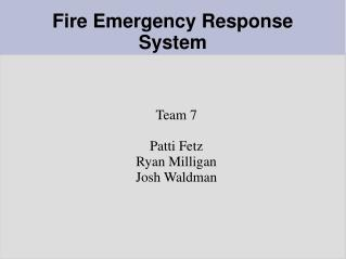 Fire Emergency Response System