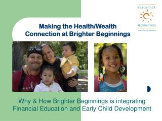 Why & How Brighter Beginnings is integrating Financial Education and Early Child Development