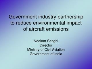 Government industry partnership to reduce environmental impact of aircraft emissions