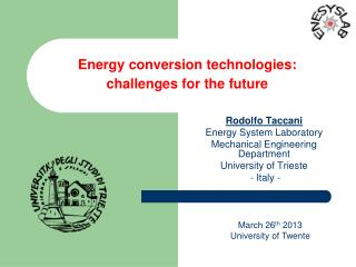 Energy conversion technologies:  challenges for the future