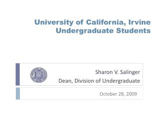 University of California, Irvine  Undergraduate Students