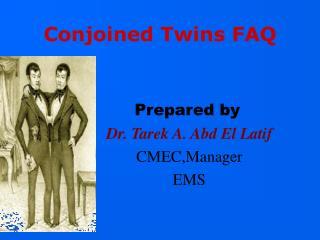 Conjoined Twins FAQ