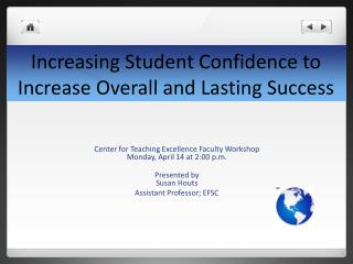 Increasing Student Confidence to Increase Overall and Lasting Success