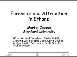 Forensics and Attribution in Ethane