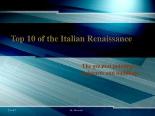 Top 10 of the Italian Renaissance