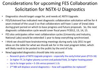 Considerations for upcoming FES Collaboration Solicitation for NSTX-U Diagnostics