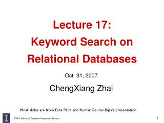 Lecture 17:  Keyword Search on  Relational Databases