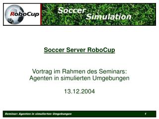 Soccer Server RoboCup