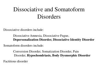 Dissociative and Somatoform Disorders