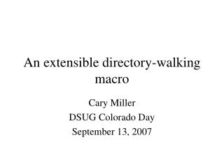 An extensible directory-walking macro
