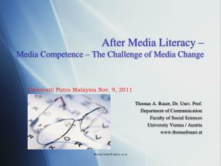 After Media Literacy – Media Competence – The Challenge of Media Change
