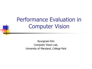 Performance Evaluation in Computer Vision