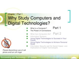 Chapter 1 Part 1 Why Study Computers and Digital Technologies?