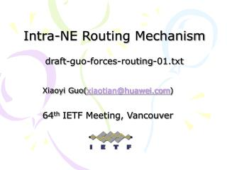 Intra-NE Routing Mechanism draft-guo-forces-routing-01.txt