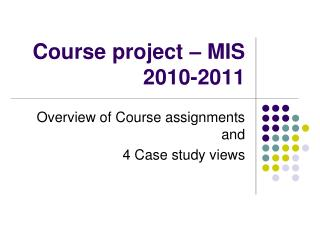 Course project – MIS 2010-2011