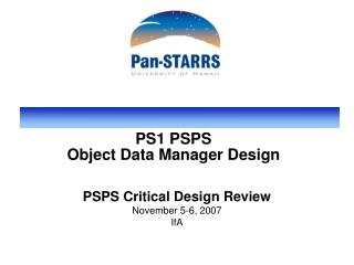 PS1 PSPS Object Data Manager Design