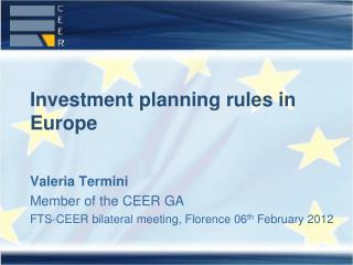 Investment planning rules in Europe