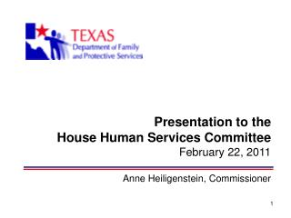 Presentation to the  House Human Services Committee February 22, 2011