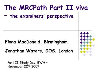 The MRCPath Part II viva –  the examiners' perspective