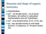 Structure and shape of organic molecules