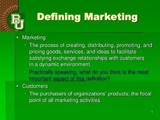 Defining Marketing