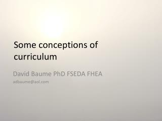 Some conceptions of curriculum