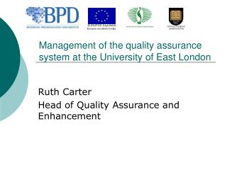 Management of the quality assurance system at the University of East London