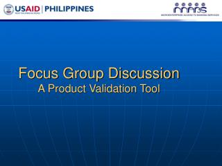 Focus Group Discussion A Product Validation Tool