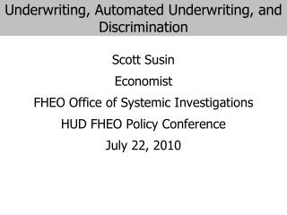 Underwriting, Automated Underwriting, and Discrimination