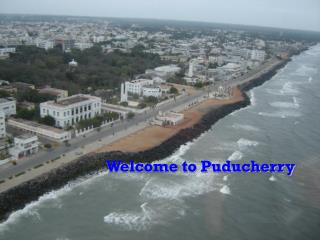 Welcome to Puducherry
