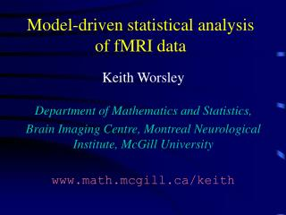 Model-driven statistical analysis  of fMRI data