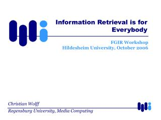 FGIR Workshop Hildesheim University, October 2006
