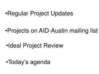 Regular Project Updates