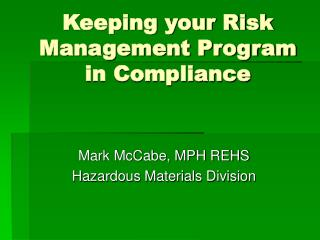 Keeping your Risk Management Program in Compliance