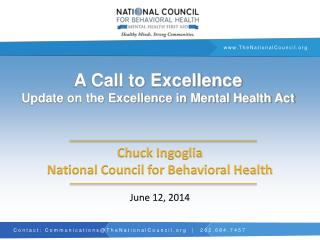 A Call to Excellence Update on the Excellence in Mental Health Act