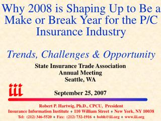 State Insurance Trade Association Annual Meeting Seattle, WA September 25, 2007