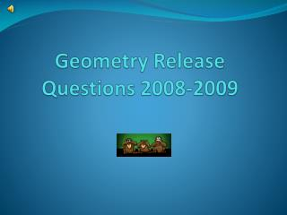 Geometry Release Questions 2008-2009