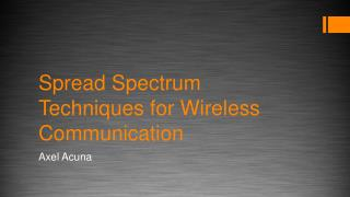 Spread Spectrum Techniques for Wireless Communication
