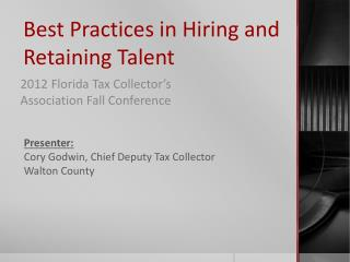 Best Practices in Hiring and Retaining Talent