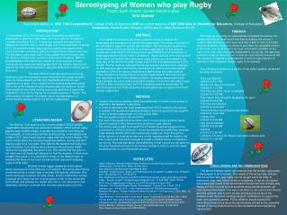 Stereotyping of Women who play Rugby Project Earth Charter: Gender Discrimination Erin Galvez