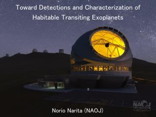 Toward Detections and Characterization of Habitable Transiting  Exoplanets