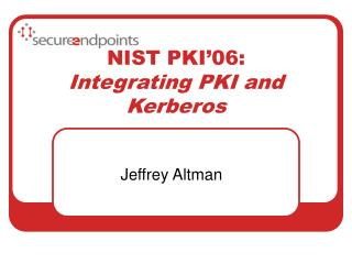 NIST PKI 06: Integrating PKI and Kerberos