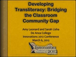 Developing Transliteracy: Bridging the Classroom Community Gap
