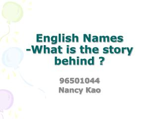 English Names -What is the story behind ?